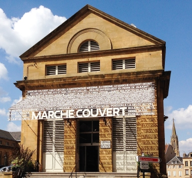 The fabulous Marche Couvert in Metz.